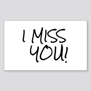 I Miss You So Much It Hurts Sometimes Hobbies Rectangle Stickers