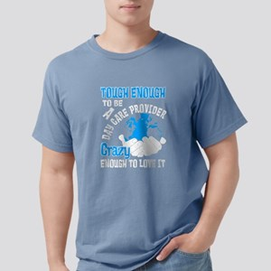 Tough Enough To Be A Day Care Provider T S T-Shirt