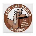 For The Horse of Course Tile Coaster