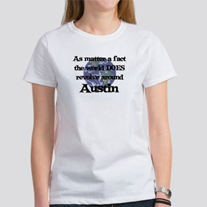 World Revolves Around Austin Women's T-Shirt