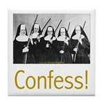 Confess! Tile Coaster