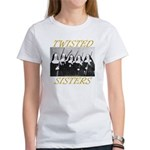 Twisted Sisters Women's T-Shirt