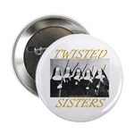 Twisted Sisters 2.25