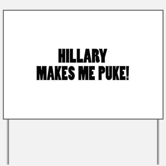 Anti-Hillary Clinton T-shirts Yard Sign