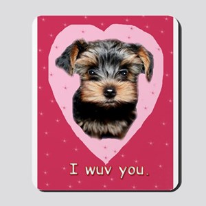 I Wuv You. Mousepad