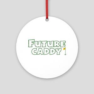 Future Caddy Ornament (Round)