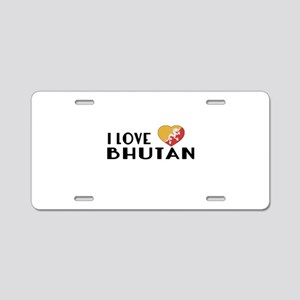 I Love Bhutan Aluminum License Plate
