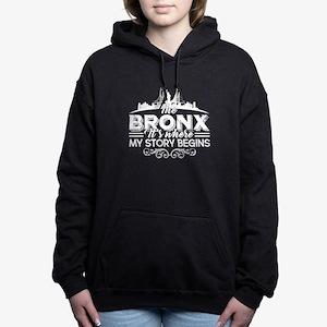 The Bronx Where My Story Begins Sweatshirt