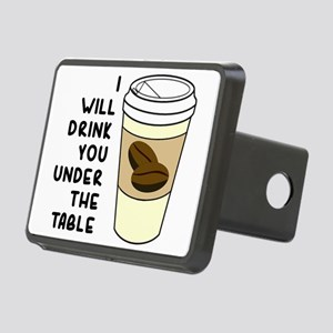 I will drink you under the Rectangular Hitch Cover