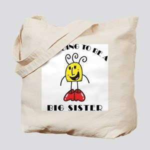 I'm Going To Be A Big Sister Tote Bag