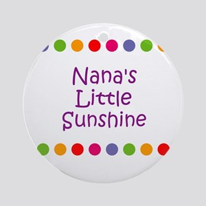 Nana's Little Sunshine Ornament (Round)