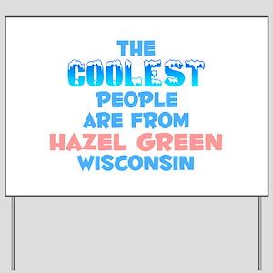 Coolest: Hazel Green, WI Yard Sign