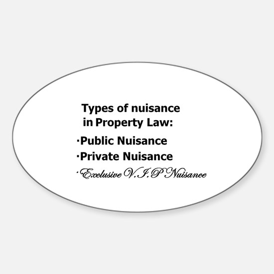 Nuisance Types Oval Decal