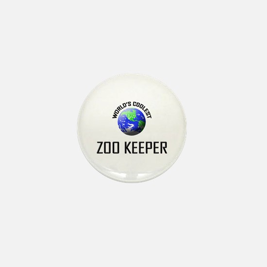 World's Coolest ZOO KEEPER Mini Button