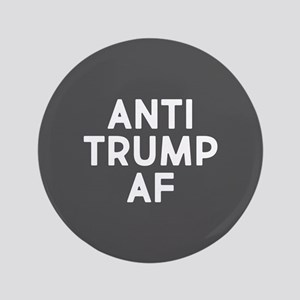 "Anti Trump AF 3.5"" Button"