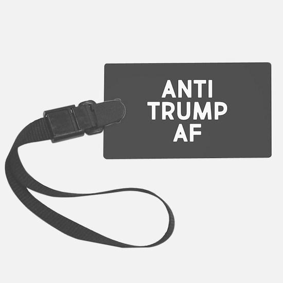 Anti Trump AF Luggage Tag