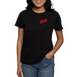 Back off Raised 2 Marines Women's Dark T-Shirt