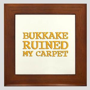 Bukkake ruined my carpet Framed Tile