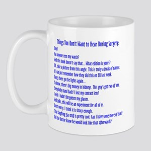 You Don't Want To Hear in Sur Mug