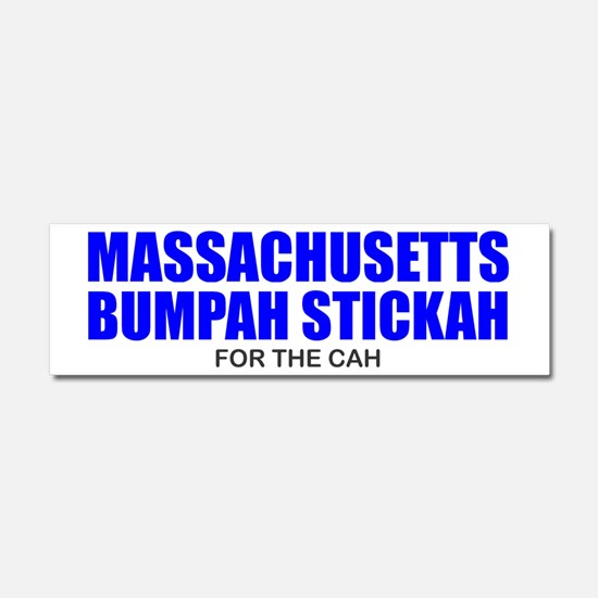 Bumpah Stickah for the Cah - Mas Car Magnet 10 x 3