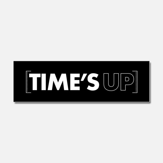 Times Up Car Magnet 10 x 3