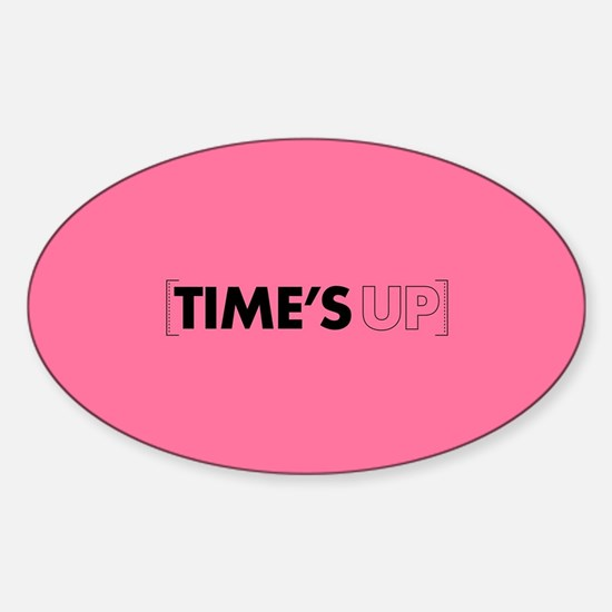 Times Up Sticker (Oval)
