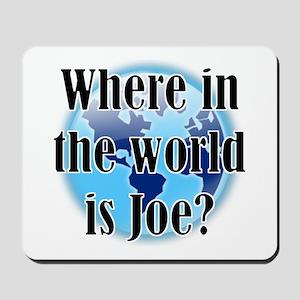Where In the World Is Joe Mousepad