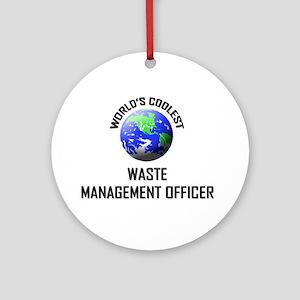 World's Coolest WASTE MANAGEMENT OFFICER Ornament