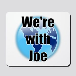We're with Joe Mousepad