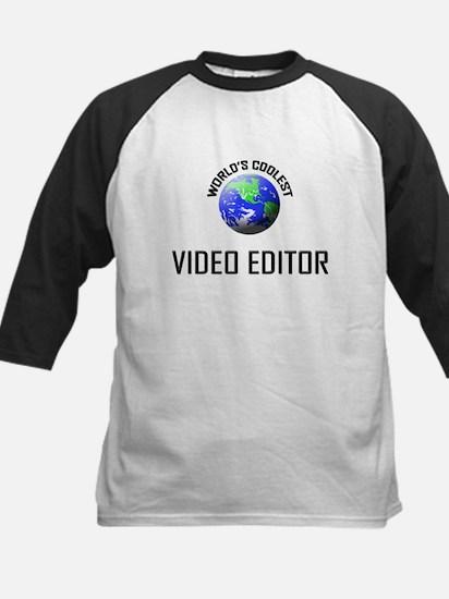 World's Coolest VIDEO EDITOR Kids Baseball Jersey