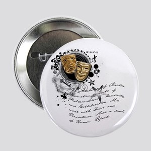 """The Alchemy of Theatre Production 2.25"""" Button"""