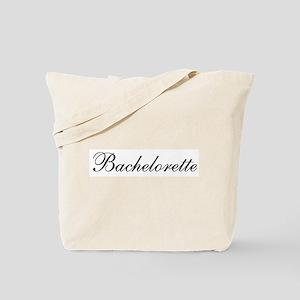 Bachelorette (Fancy Pants-black) Tote Bag