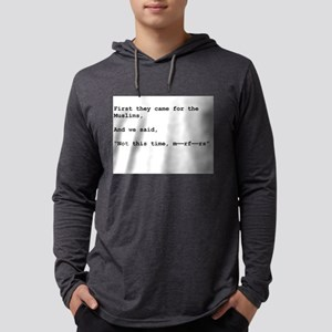 Not This Time Long Sleeve T-Shirt