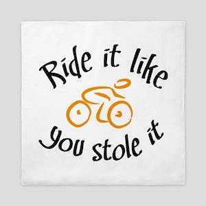 ride it like you stole it Queen Duvet
