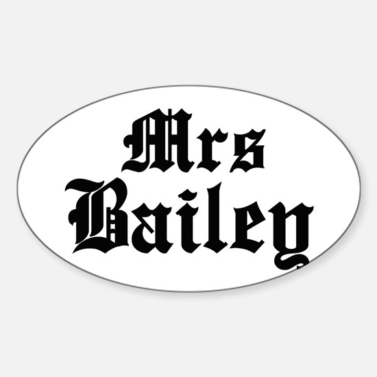Mrs Bailey Oval Decal