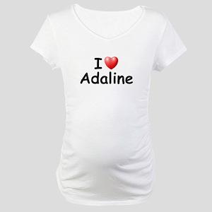I Love Adaline (Black) Maternity T-Shirt