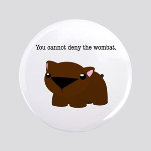 "Wombat 3.5"" Button"