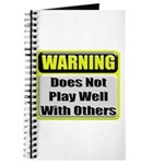 Does not play well with others Journal