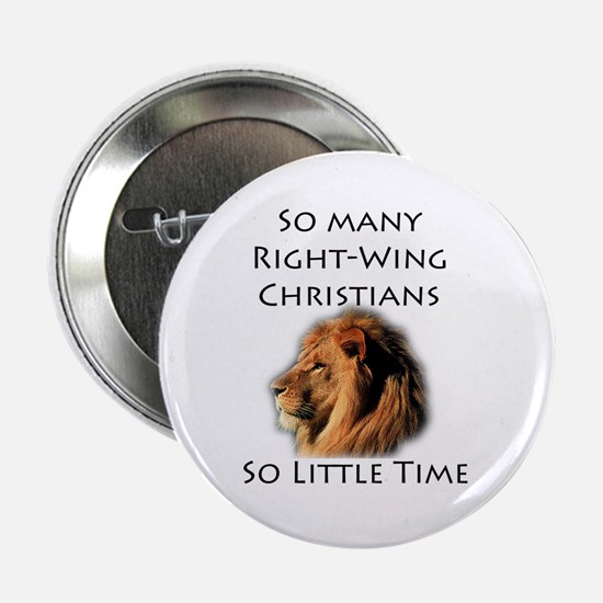 So Many Right Wing Christians Button