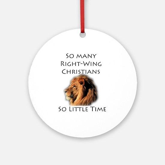 So Many Right Wing Christians Keepsake (Round)