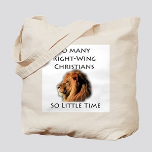 So Many Right Wing Christians Tote Bag