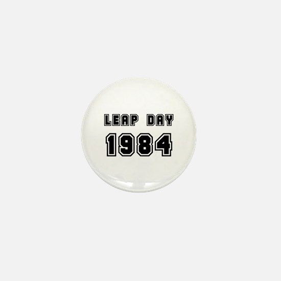 LEAP DAY 1984 Mini Button