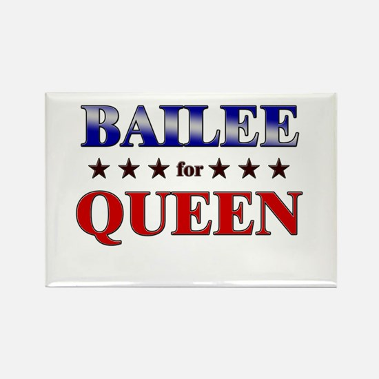 BAILEE for queen Rectangle Magnet