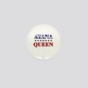 AYANA for queen Mini Button