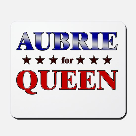 AUBRIE for queen Mousepad