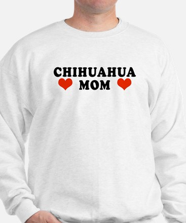 Chihuahua Mom Sweatshirt