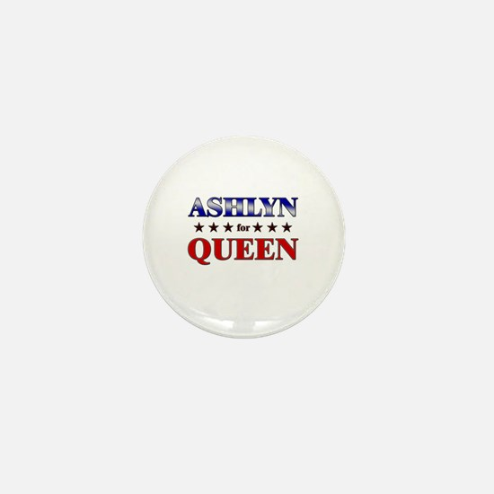 ASHLYN for queen Mini Button