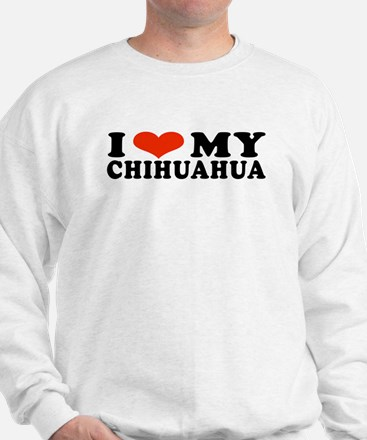 I (Hear) My Chihuahua Sweatshirt