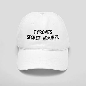 Tyrones secret admirer Cap