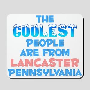 Coolest: Lancaster, PA Mousepad